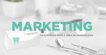 Marketing de conteúdo: entenda como ele pode ser importante para seu consultório.