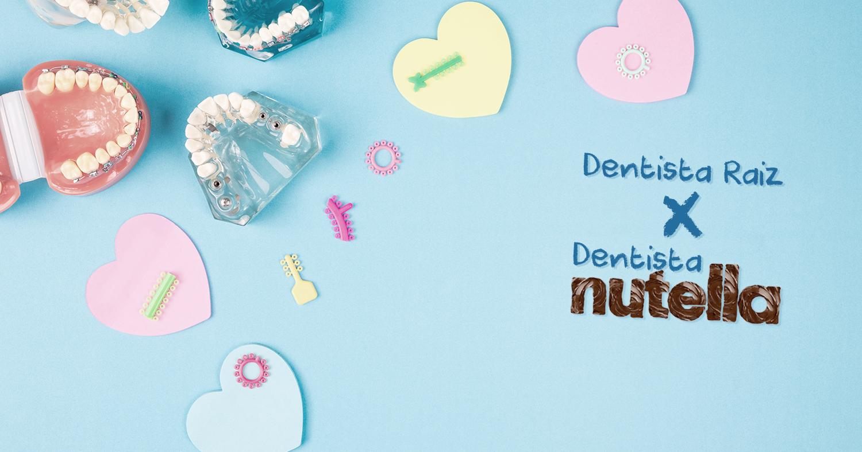 Você é um dentista raiz ou Nutella?
